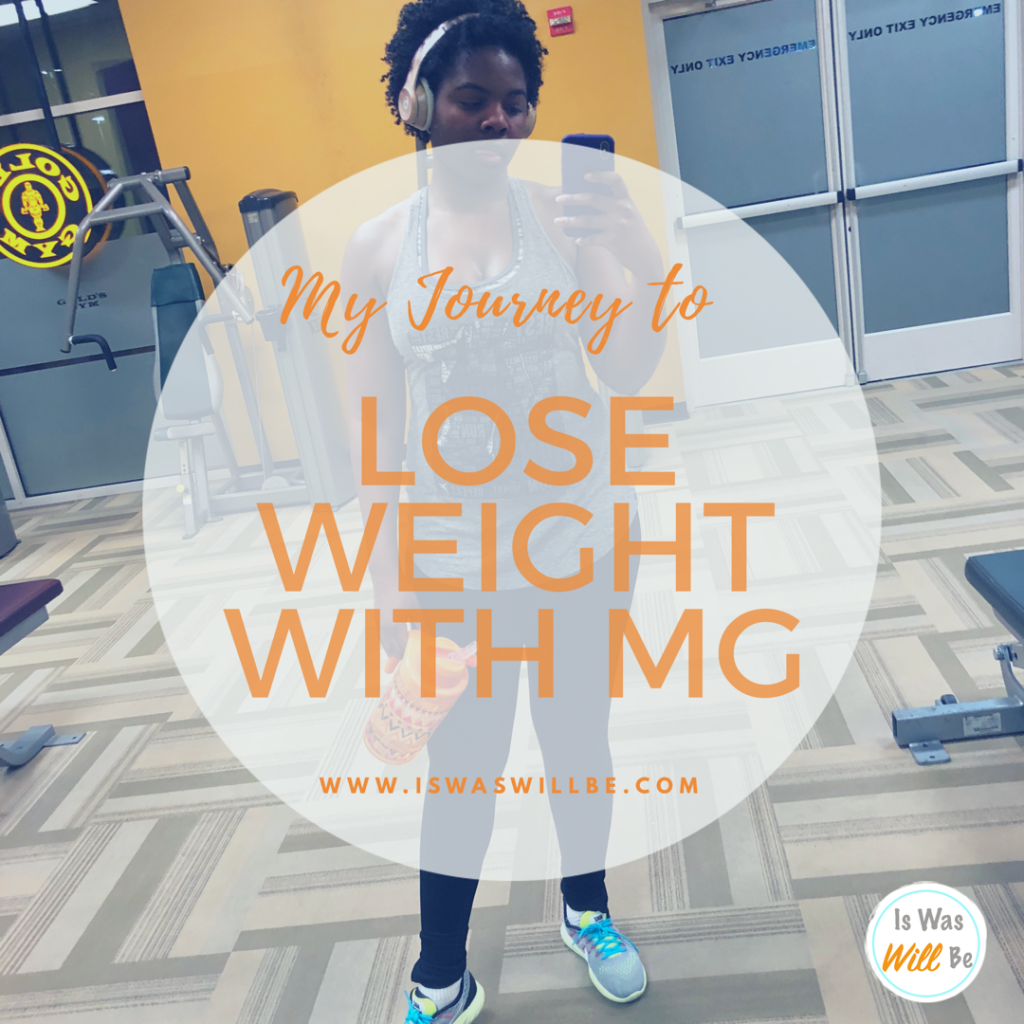 Trying to Lose Weight with Myasthenia Gravis