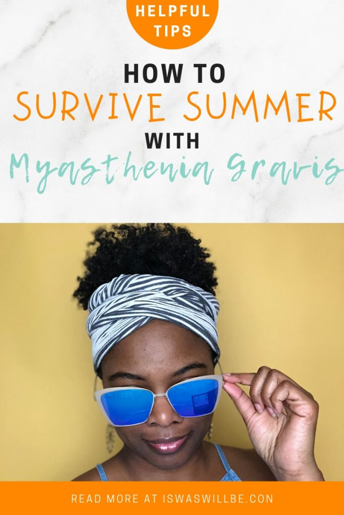How to Survive Summer with Myasthenia Gravis