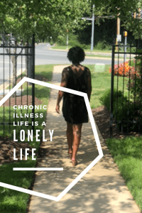 Chronic Illness Life is a Lonely Life
