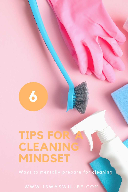Mental prepare to clean
