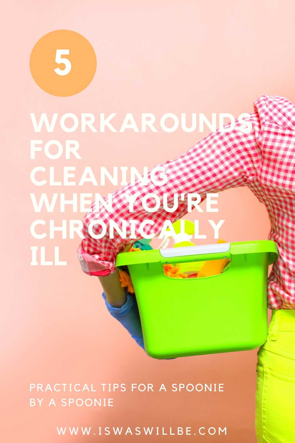 tips for cleaning with chronic illness