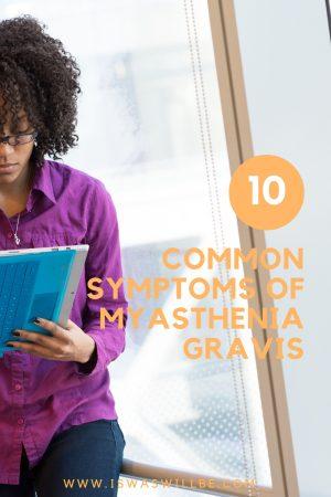 10 Common Symptoms of MG Graphic
