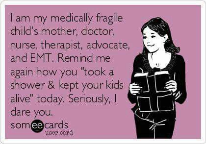 sarcastic meme of parent of a chronically ill child