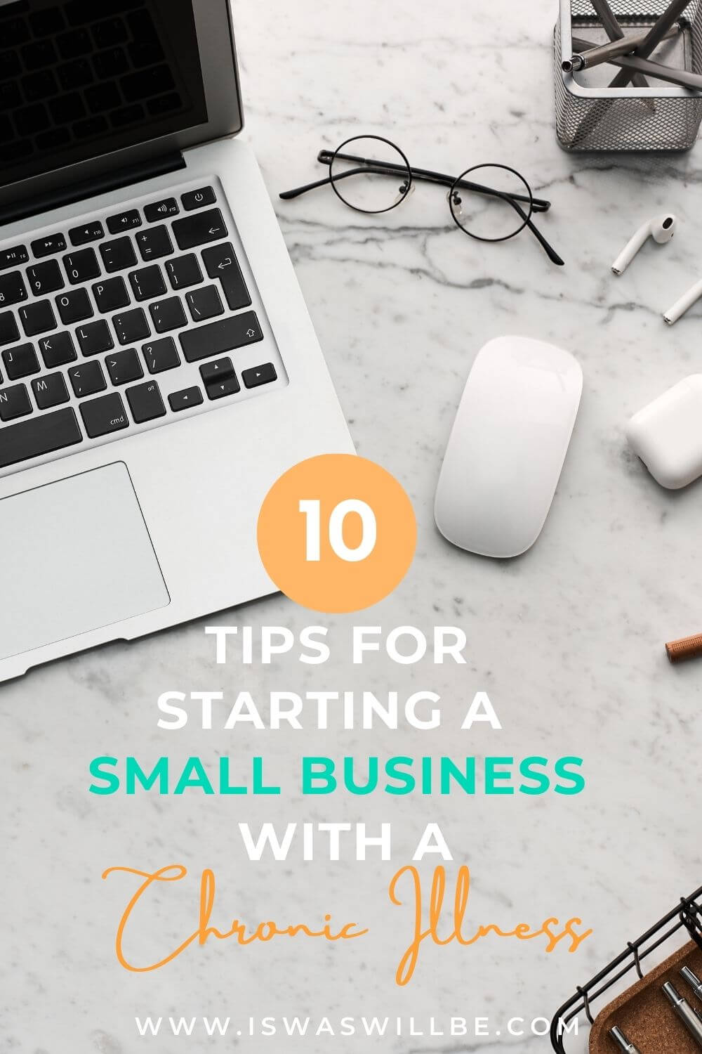 Tips for starting a small business with a chronic illness