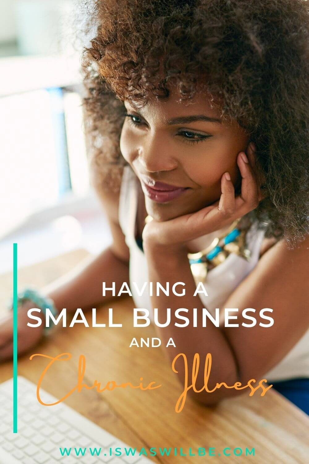 small business when chronically ill