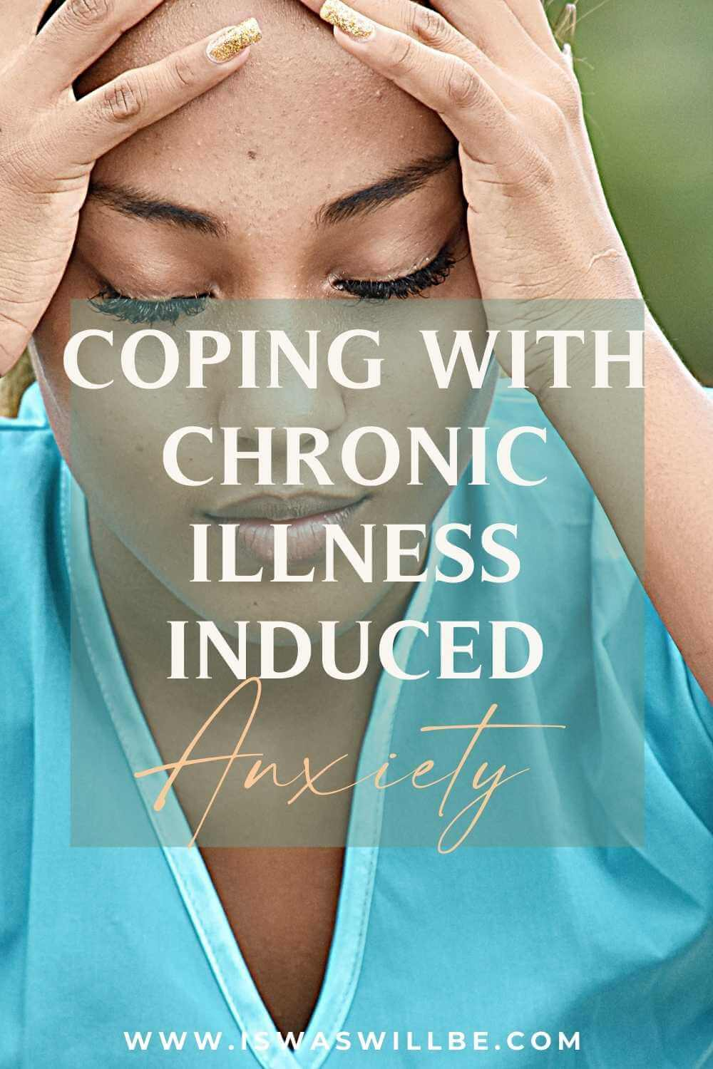 coping with chronic illness induced anxiety