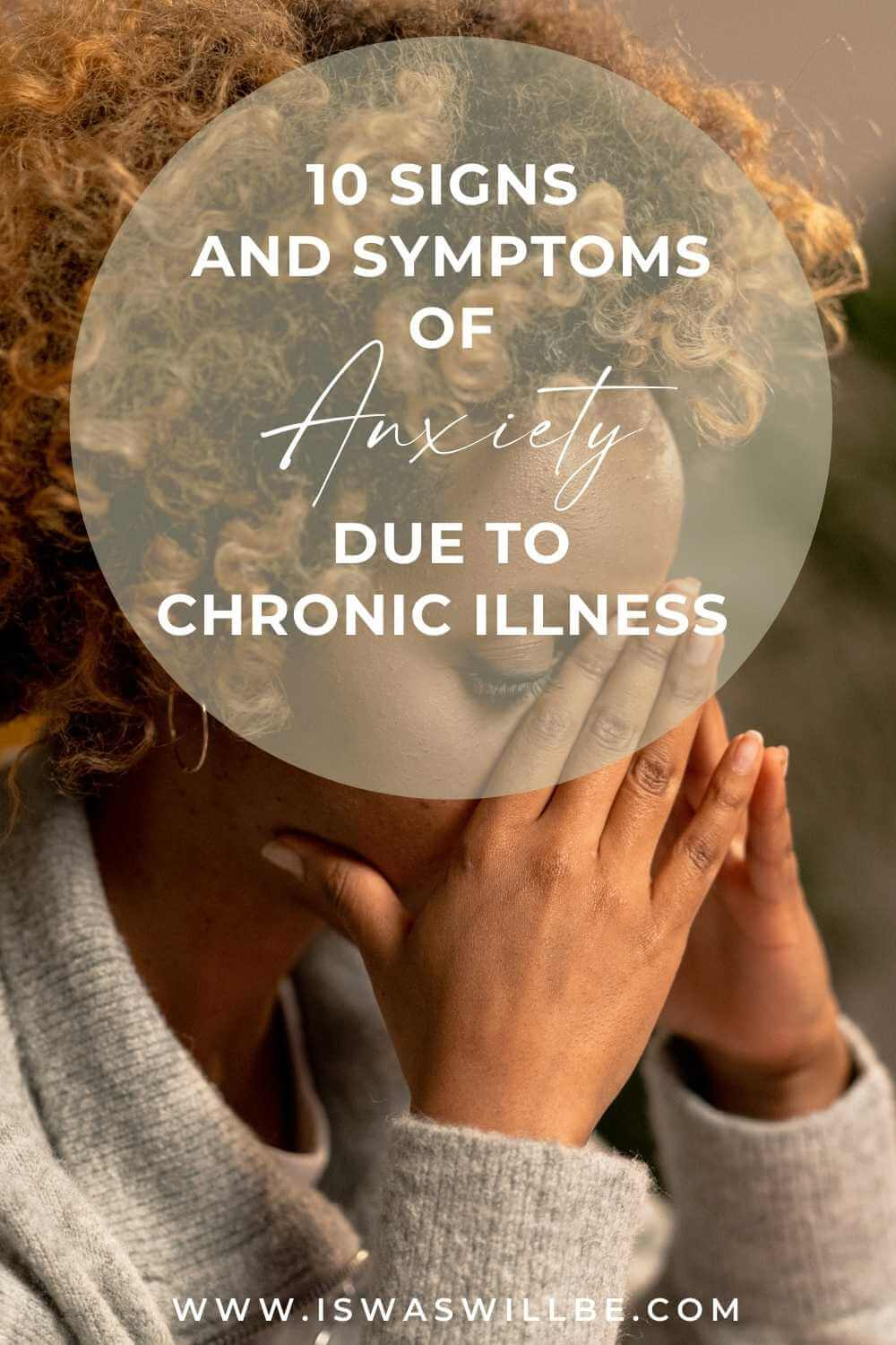 10 Signs of anxiety due to chronic illness