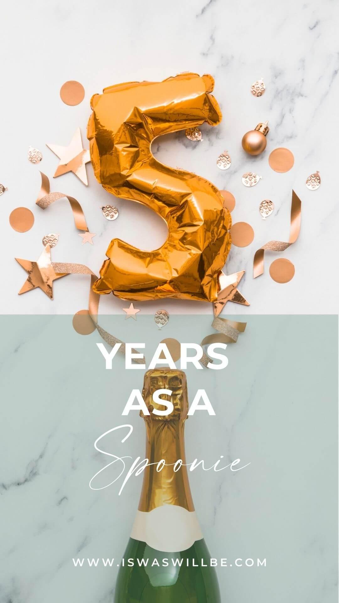 5 years as a spoonie